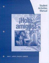 9781285719580: Hola, Amigos! Eighth Edition