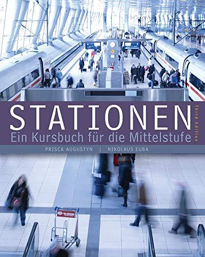 Stationen, 3rd Edition (World Languages): Augustyn, Prisca; Euba,