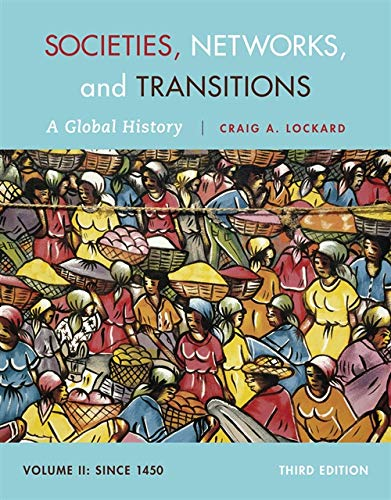 9781285733852: Societies, Networks, and Transitions, Volume II: Since 1450: A Global History