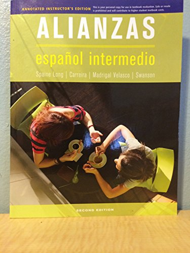9781285734385: ALIANZAS - espanol intermedio - Annotated Instructor's Edition - 2nd edition