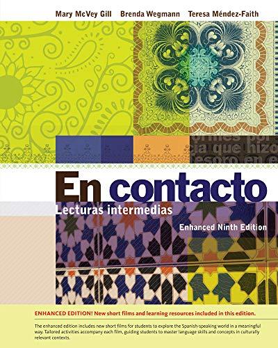 En Contacto: Lecturas Intermedias: Gill, Mary McVey; Wegmann, Brenda; Mendez-Faith, Teresa