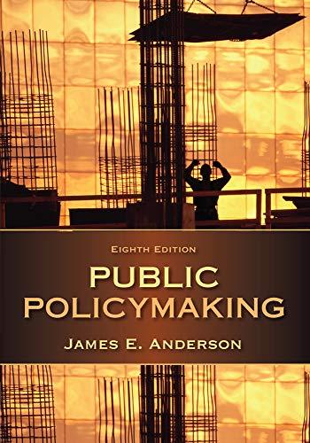 Public Policymaking: Anderson, James E.