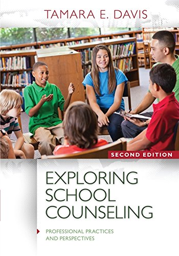 Exploring School Counseling (Professional Practices and Perspectives): Davis, Tamara E.