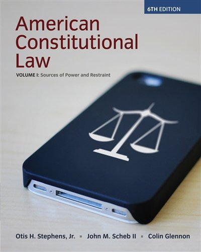9781285736914: American Constitutional Law, Volume I, Sources of Power and Restraint, 6th: 1