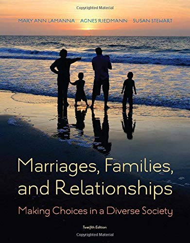 Marriages, Families, and Relationships: Making Choices in: Lamanna, Mary Ann,