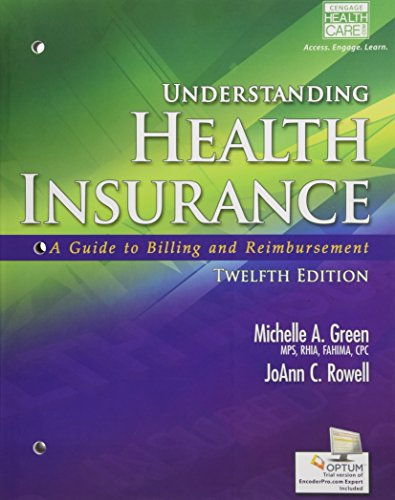 9781285737522: Understanding Health Insurance: A Guide to Billing and Reimbursement (with Premium Website, 2 terms (12 months) Printed Access Card for Cengage EncoderPro.com Demo)