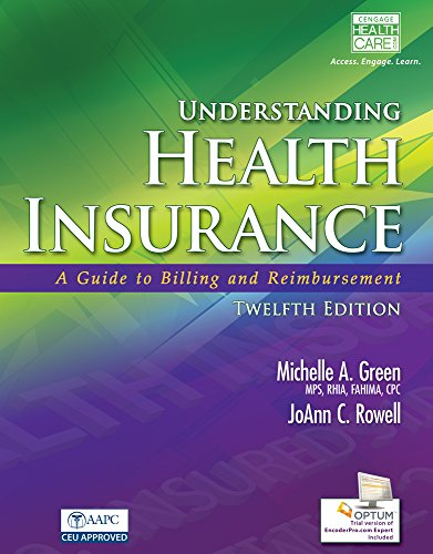9781285737591: Understanding Health Insurance: A Guide to Billing and Reimbursement (Book Only)