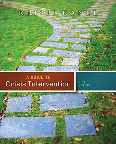 9781285739908: A Guide to Crisis Intervention (Book Only)