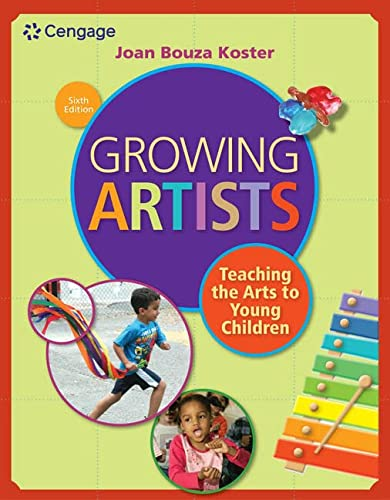 9781285743141: Growing Artists: Teaching the Arts to Young Children