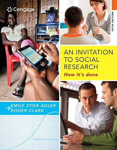 9781285746425: An Invitation to Social Research: How It's Done