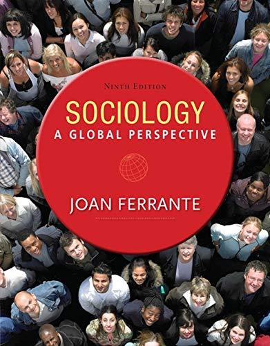 Sociology: A Global Perspective: Ferrante, Joan