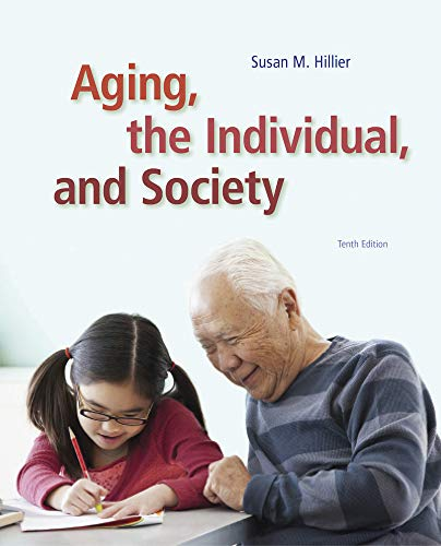 9781285746616: Aging, the Individual, and Society