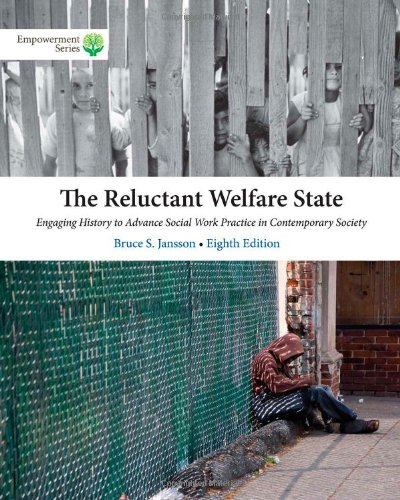 Brooks/Cole Empowerment Series: The Reluctant Welfare State: Jansson, Bruce S.