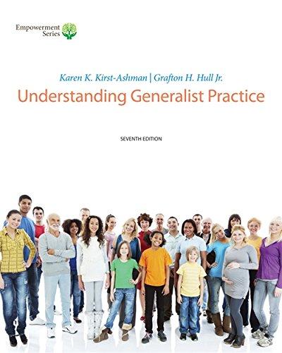 Brooks/Cole Empowerment Series: Understanding Generalist Practice (Book: Kirst-Ashman, Karen K.;