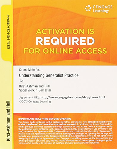 CourseMate Printed Access Card for Kirst-Ashman's Understanding Generalist Practice, 7th: ...