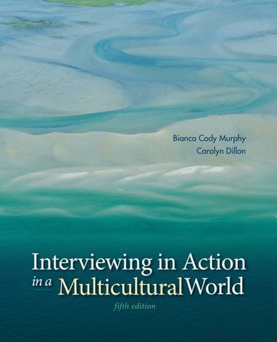 9781285751085: Interviewing in Action in a Multicultural World (with CourseMate Printed Access Card)