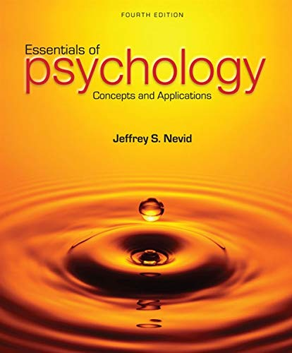 Essentials of Psychology: Concepts and Applications: Nevid, Jeffrey S.
