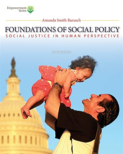Brooks/Cole Empowerment Series: Foundations of Social Policy: Amanda S. Barusch