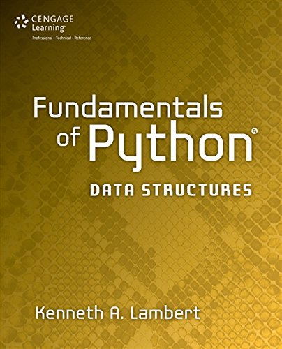 9781285752006: Fundamentals of Python: Data Structures