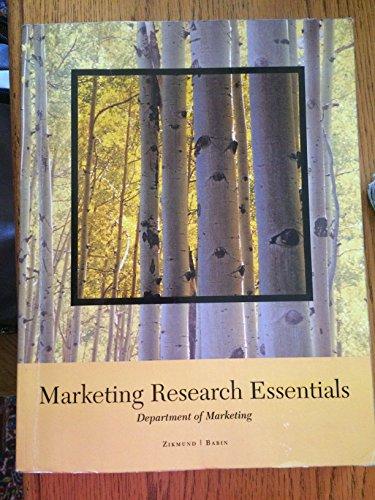 Essentials of Marketing Research: William G. Zikmund,