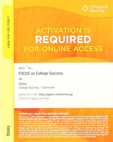 9781285757827: Aplia 1-semester Printed Access Code for Staley's FOCUS on College Success 4 Edition