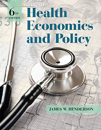 Health Economics and Policy: Henderson, James W.