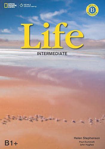 9781285758923: Life Intermediate: Combo Split B