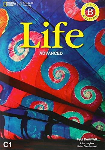9781285758961: Life Advanced Combo Split B