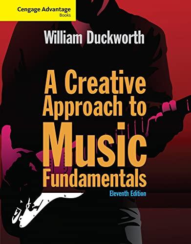 9781285759609: Cengage Advantage: A Creative Approach to Music Fundamentals (Cengage Advantage Books)