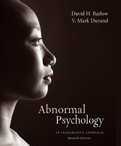 Cengage Advantage Books: Abnormal Psychology: An Integrative: Barlow, David H.;