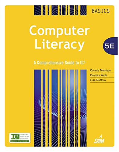 9781285766584: Computer Literacy BASICS: A Comprehensive Guide to IC3