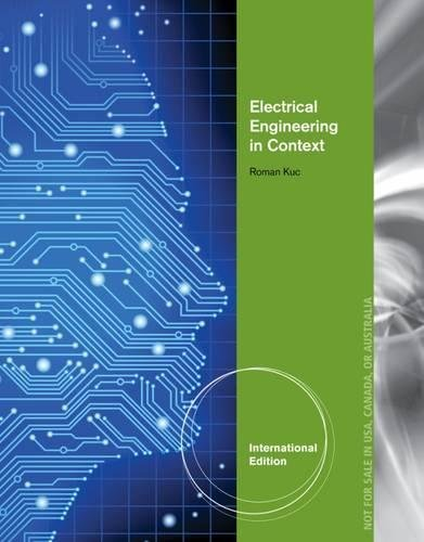 9781285770116: Electrical Engineering in Context: Smart Devices, Robots & Communications, International Edition