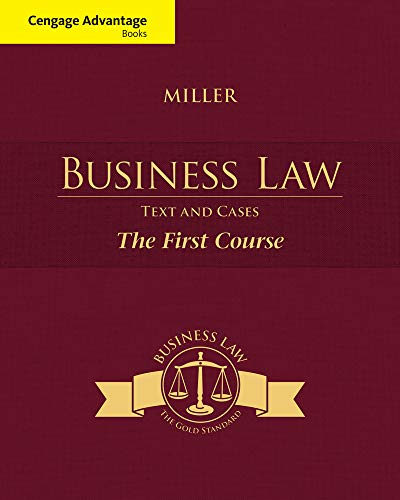 Cengage Advantage Books: Business Law: Text and: Miller, Roger LeRoy