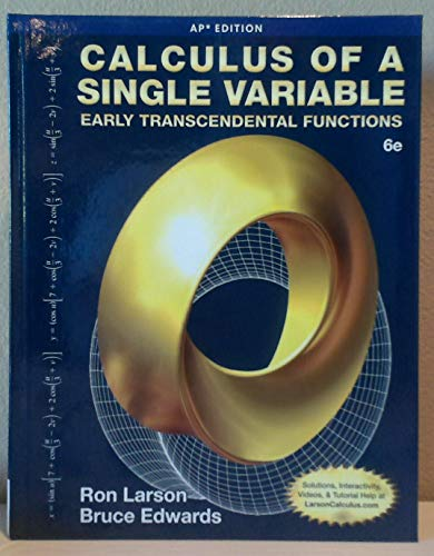 9781285775913: Calculus of a Single Variable: Early Transcendental Functions (AP* Edition), 6e