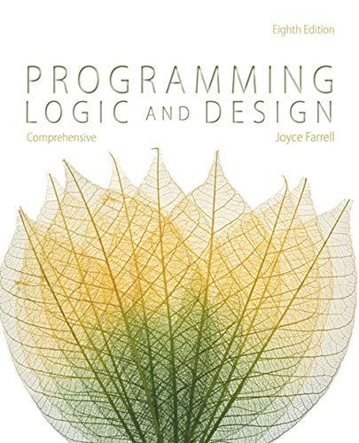 9781285776712: Programming Logic and Design, Comprehensive