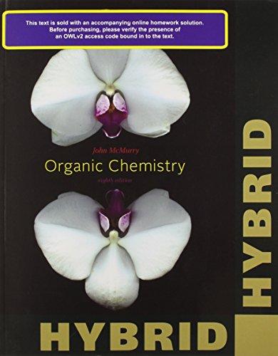 Organic Chemistry, Hybrid (with OWLv2 Printed Access: John E. McMurry