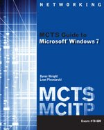 MCTS Guide to Microsoft Windows 7: Cengage