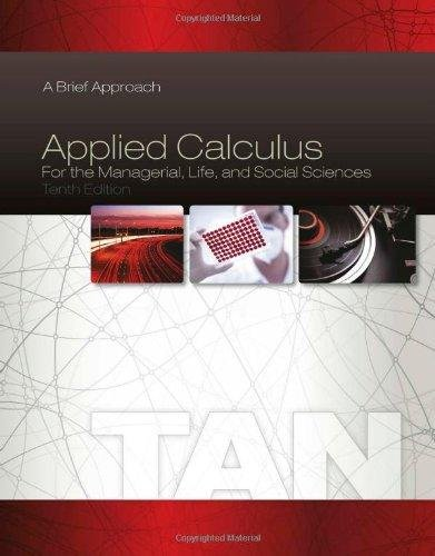 9781285777733: IE Applied Calculus For the Managerial, Life, and Social Sciences