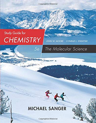 9781285778662: Study Guide for Moore/Stanitski's Chemistry: The Molecular Science, 5th