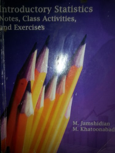 9781285808055: Introductory Statistics Notes, Class Activities and Exercises ( Csa Fullerton) By Jamshidian and Khatoonabadi