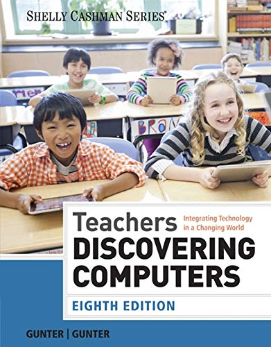 9781285845432: Teachers Discovering Computers: Integrating Technology in a Changing World (Shelly Cashman Series)