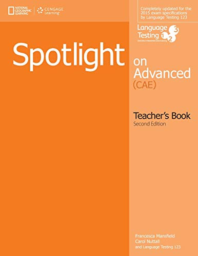 9781285849379: Spotlight on Advanced Teacher's Book
