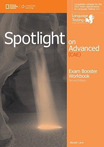 9781285849386: Spotlight - Spotlight on Advanced (CAE): Spotlight on advanced CAE. Exam boosaterr. With key. Per le Scuole superiori