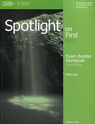 9781285849508: Spotlight on first. FCE exam booster. With key. Con CD Audio. Per le Scuole superiori