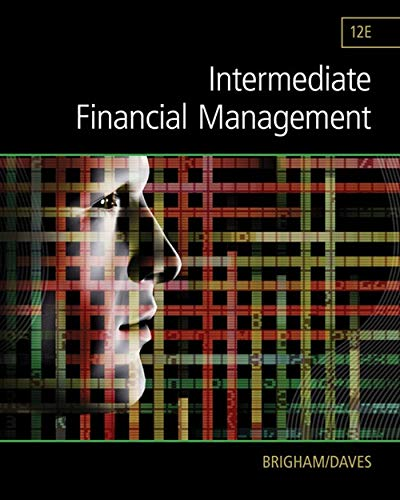9781285850030: Intermediate Financial Management (Finance Titles in the Brigham Family)
