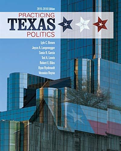 Practicing Texas Politics: Brown, Lyle
