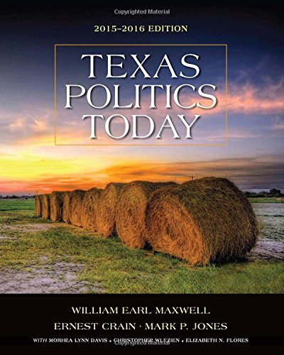 9781285853130: Texas Politics Today 2015-2016 (Texas: It's a State of Mindtap)