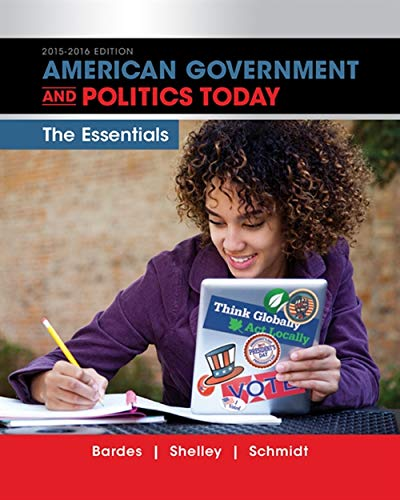 9781285853154: American Government and Politics Today: Essentials 2015-2016 Edition (with MindTap Political Science, 1 term (6 months) Printed Access Card) (I Vote for MindTap)