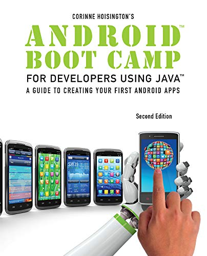 9781285856834: Android Boot Camp for Developers using Java: A Guide to Creating Your First Android Apps