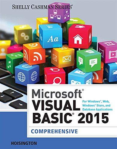 9781285856896: Microsoft Visual Basic 2015 for Windows, Web, Windows Store, and Database Applications: Comprehensive